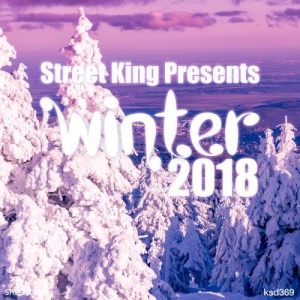 VA - Street King Presents Winter 2018