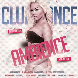 Сборник - Club Dance Ambience Vol.131