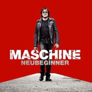 Maschine (Dieter Birr of Puhdys) - Neubeginner