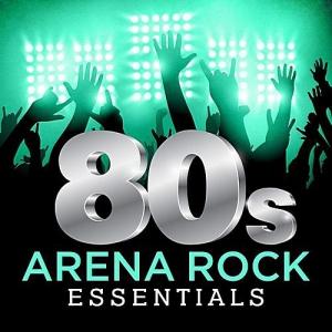 VA - 80s Arena Rock Essentials