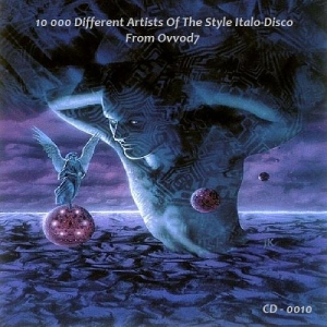 VA - 10 000 Different Artists Of The Style Italo-Disco From Ovvod7 - CD - 0010