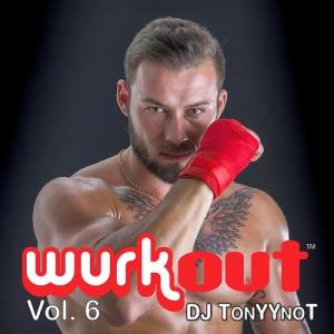VA - Wurkout Vol. 6 (Dj Tonyynot)