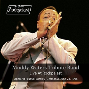 Muddy Waters Tribute Band - Live at Rockpalast (Live, 1996 Loreley Festival)