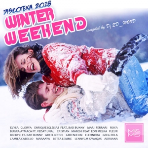 Сборник - Diskoteka 2018 - Winter Weekend
