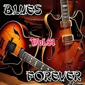 VA - Blues Forever, Vol.81