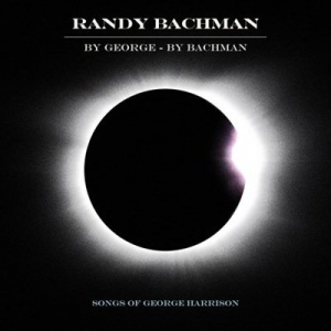 Randy Bachman - By George By Bachman