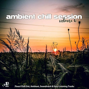 VA - Ambient Chill Session 6
