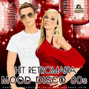 VA - Hit Retromania: Mood Disco 80s
