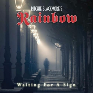 Ritchie Blackmore's Rainbow - Waiting For A Sign