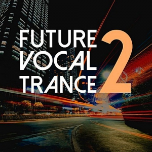 VA - Future Vocal Trance Vol.2
