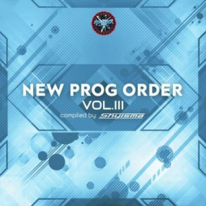 VA - New Prog Order Vol. 3 (Compiled by Shyisma)