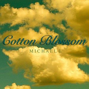 Michael E - Cotton Blossom