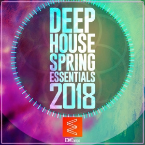 VA - Deep House Spring Essentials 2018