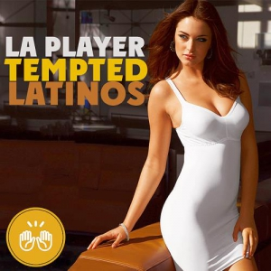 VA - La Player Tempted Latinos