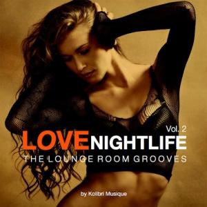 VA - Love Nightlife, Vol. 2 The Lounge Room Grooves