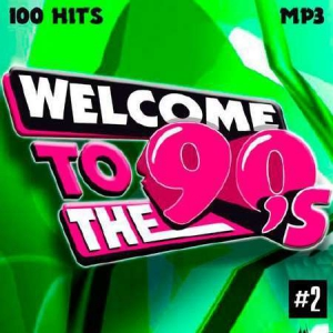 VA - Welcome To The 90s (Vol.2)