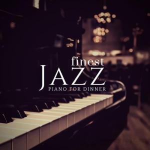 VA - Piano For Dinner - Finest Jazz