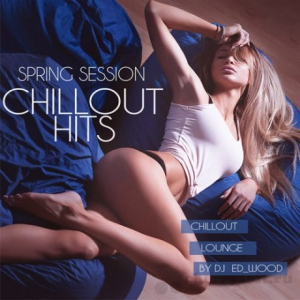 VA - Chillout Hits - Spring Session