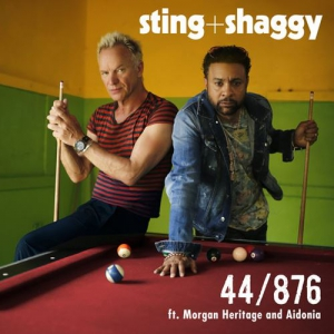 Sting & Shaggy feat. Aidonia and Morgan Heritage - 44/876