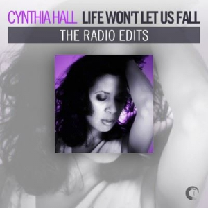 VA - Cynthia Hall - Life Wont Let Us Fall (The Radio Edits)