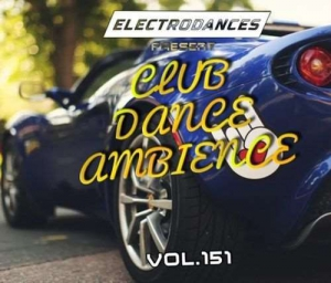 VA - Club Dance Ambience Vol.151