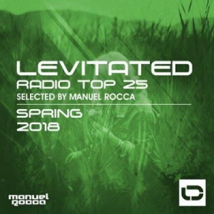 VA - Levitated Radio Top 25: Spring 2018 (Selected by Manuel Rocca)