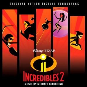 Incredibles / Суперсемейка (Original Soundtrack)