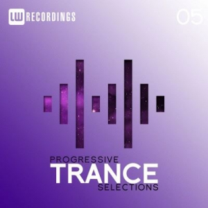 VA - Progressive Trance Selections Vol. 05