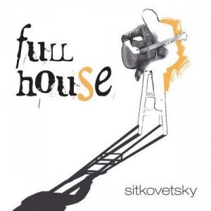Alexander Sitkovetsky - Full House