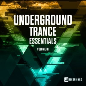 VA - Underground Trance Essentials Vol. 01