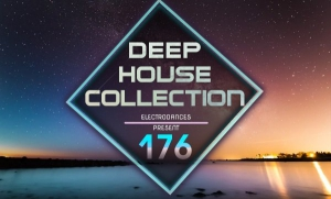 VA - Deep House Collection Vol.176