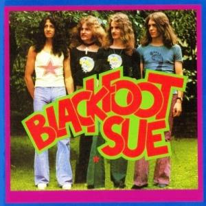 Blackfoot Sue - 2 Albums
