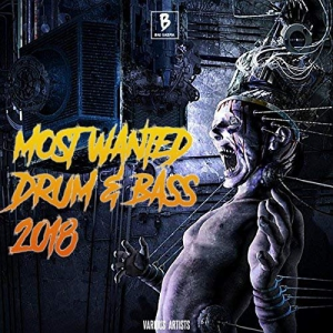 VA - Most Wanted Drum & Bass 2018