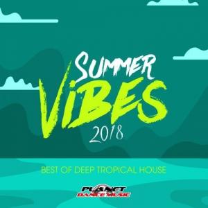 VA - Summer Vibes 2018: Best Of Deep Tropical House
