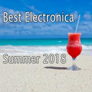 VA - Best Electronica Summer 2018