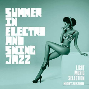 VA - Summer In Electro And Swing Jazz
