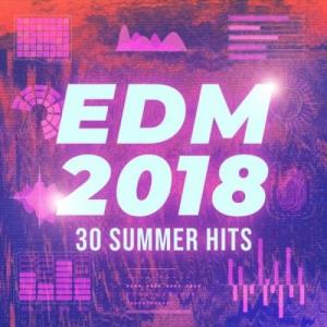 VA - EDM 2018: 30 Summer Hits