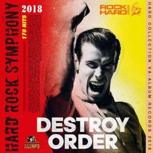 VA - Destroy Order: Hard Rock Symphony