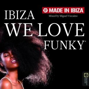 VA - We Love Funky by Miguel Vizcaino