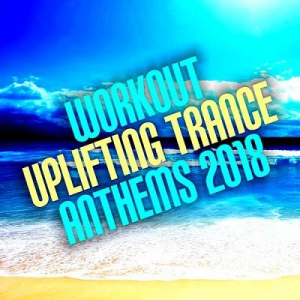 VA - Workout Uplifting Trance Anthems