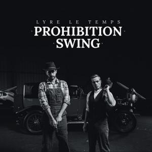 Lyre Le Temps - Prohibition Swing
