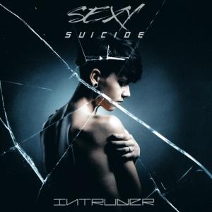 Sexy Suicide - Intruder
