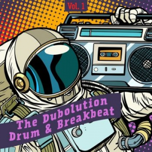 VA - The Dubolution Drum & Breakbeat Vol.1