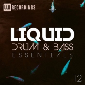 VA - Liquid Drum & Bass Essentials Vol.12