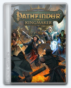 (Linux) Pathfinder: Kingmaker - Imperial Edition