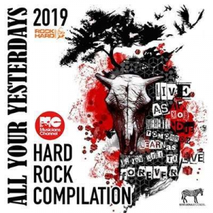 VA - All Your Yesterdays: Hard Rock Compilation