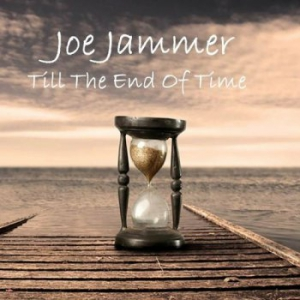 Joe Jammer - Till The End Of Time