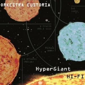 Orkestra Eustoria - HyperGiant Hi-Fi