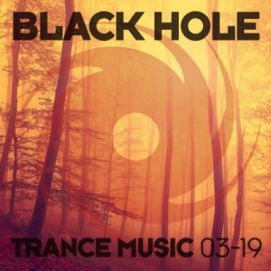 VA - Black Hole Trance Music 03-19