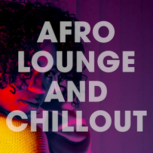 VA - Afro Lounge And Chillout [Orange Juice Records]